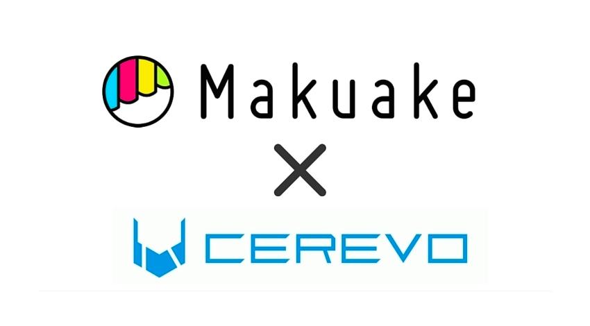 Makuakeが 株式会社Cerevoと業務提携